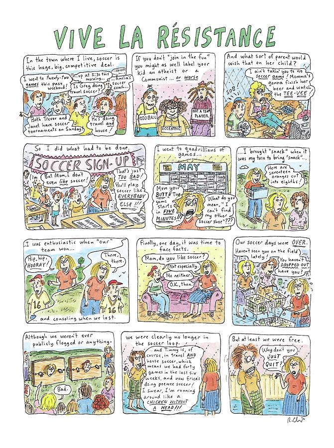 Vive La Resistance Drawing by Roz Chast