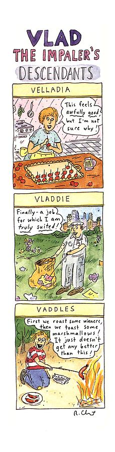 Vlad The Impalers Descendants Drawing by Roz Chast