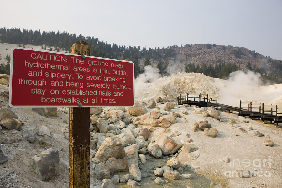 Warning Sign Bumpass Hell Lassen Volcanic National Park Photograph