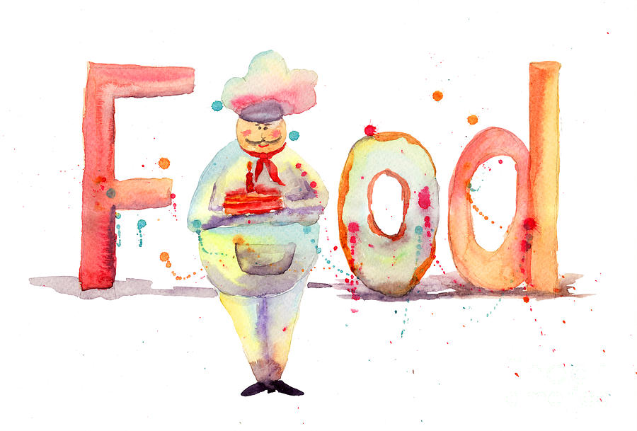 Cake Painting - Watercolor Illustration Of Inscription Food With Chef  by Regina Jershova