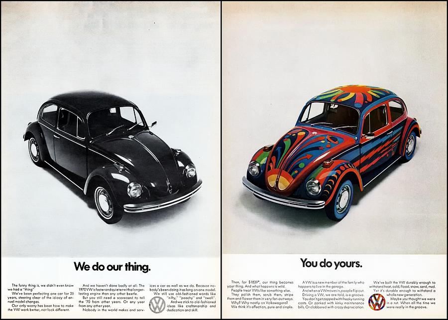 Vw Beetle Digital Art - We Do Our Thing You Do Yours by Georgia Fowler