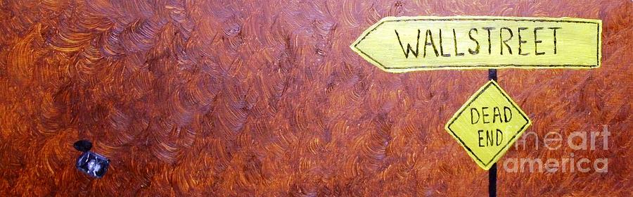 Wallstreet Painting - ...we Earn...what We Sow... by Jutta Gabriel