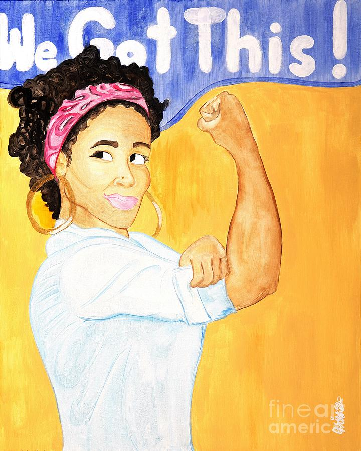 We Got This Painting - We Got This by Aliya Michelle