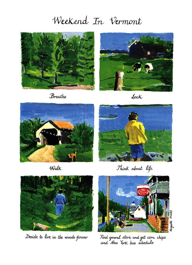 Vactions Drawing - Weekend In Vermont by Huguette Marte
