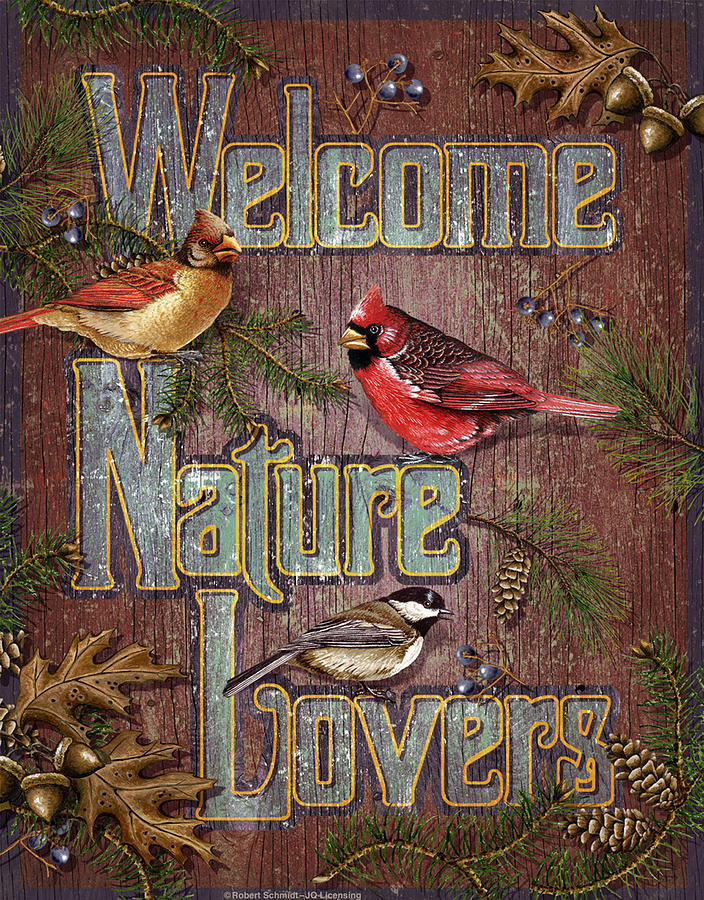 Robert Schmidt Painting - Welcome Nature Lovers 2 by JQ Licensing