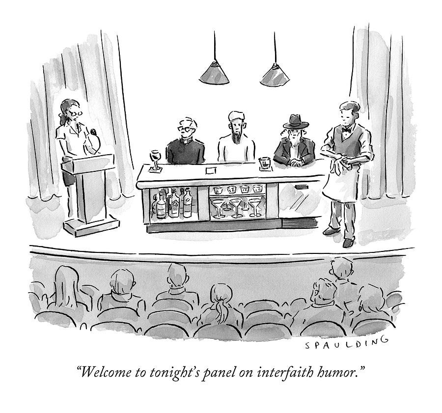 Welcome To Tonights Panel On Interfaith Humor Drawing by Trevor Spaulding