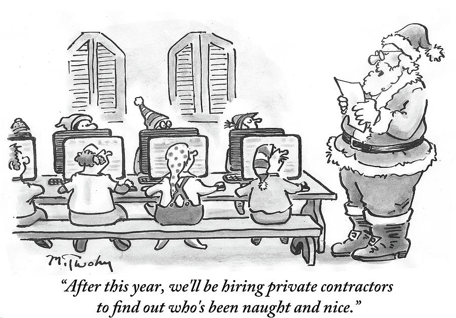 Well Be Hiring Private Contractors Drawing by Mike Twohy