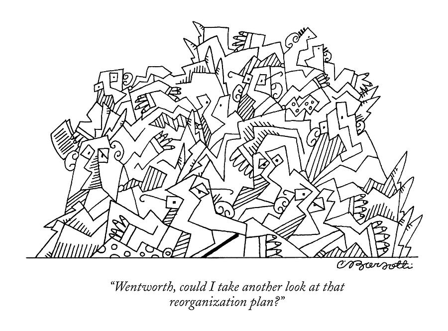 Wentworth, Could I Take Another Look At That Drawing by Charles Barsotti