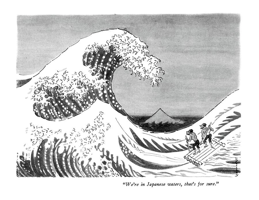 Were In Japanese Waters Drawing by Anatol Kovarsky