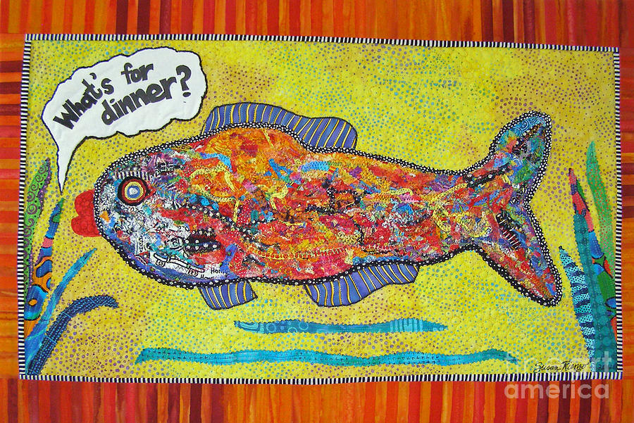 Fish Mixed Media - Whats For Dinner by Susan Rienzo