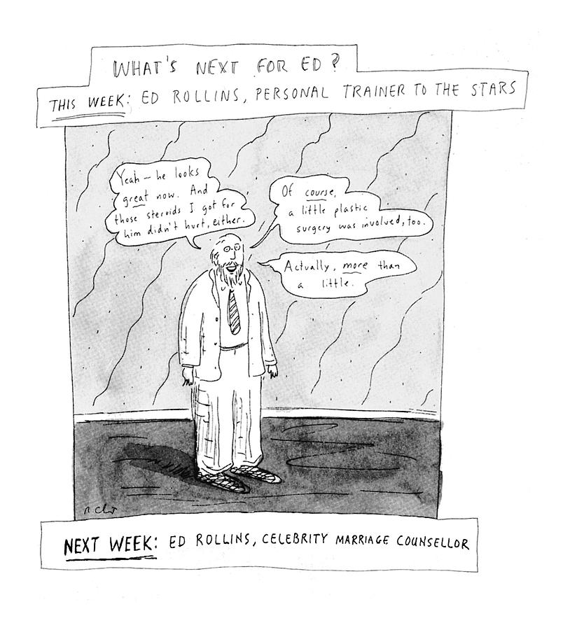 Television Drawing - Whats Next For Ed? by Roz Chast