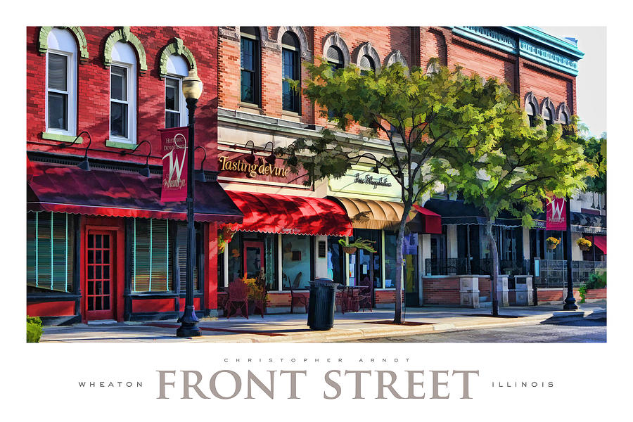 Wheaton Painting - Wheaton Front Street Store Fronts Poster by Christopher Arndt
