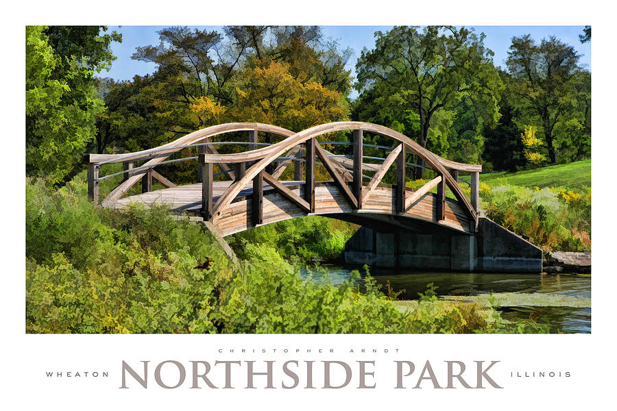 Wheaton Painting - Wheaton Northside Park Bridge Poster by Christopher Arndt