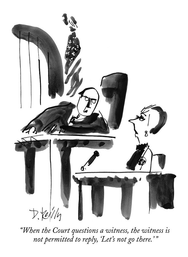When The Court Questions A Witness Drawing by Donald Reilly