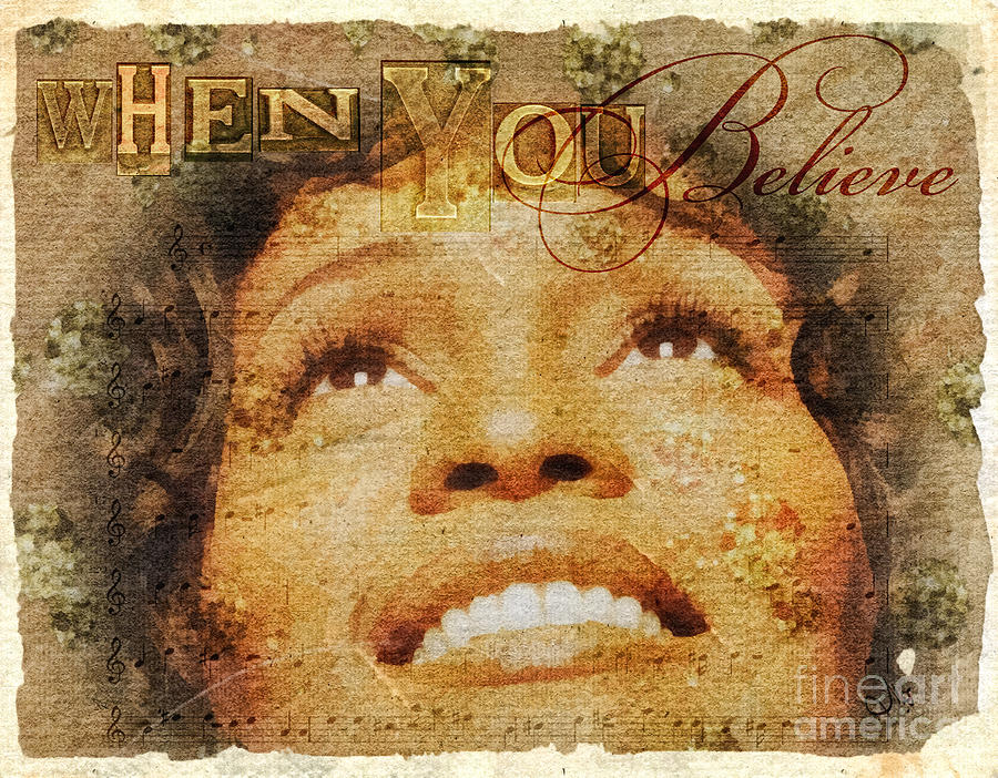Whitney Houston Mixed Media - When You Believe by Mo T