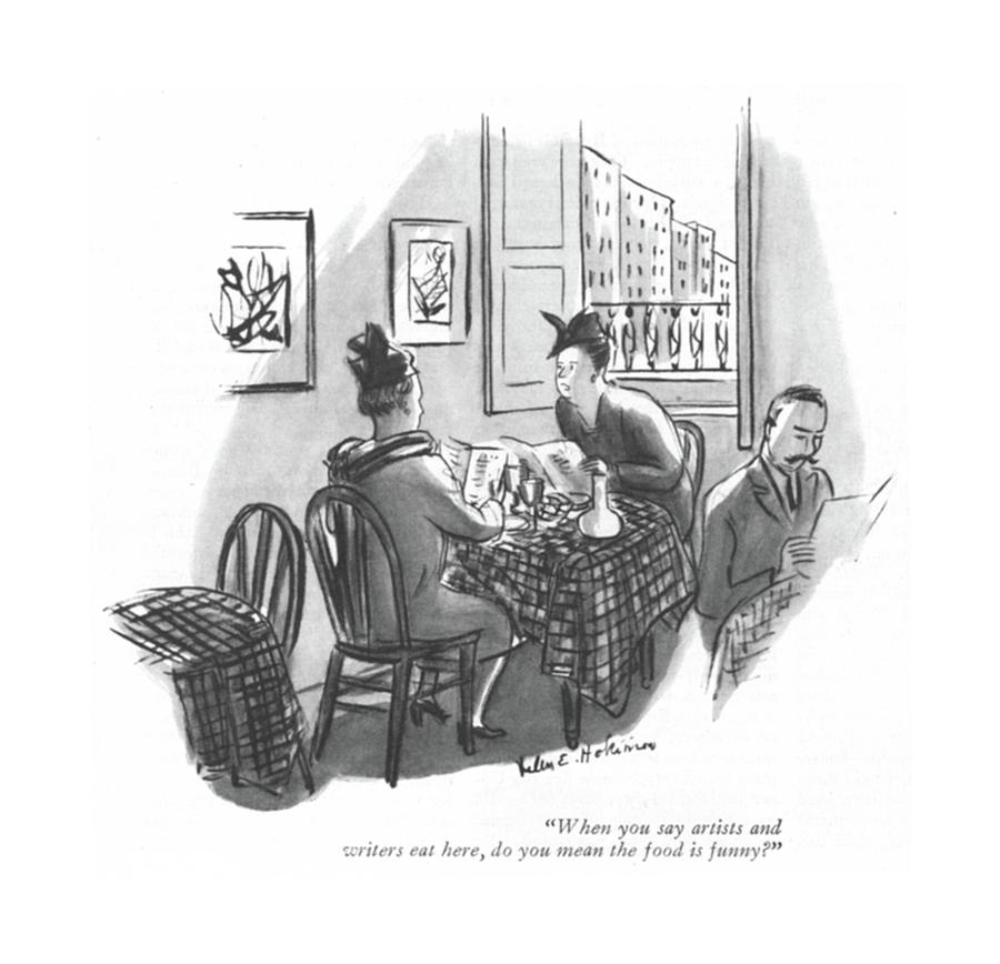 When You Say Artists And Writers Eat Here Drawing by Helen E. Hokinson