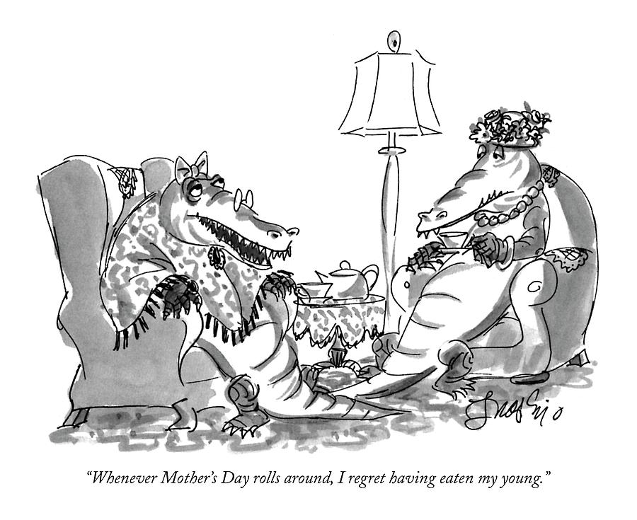 Whenever Mothers Day Rolls Drawing by Edward Frascino