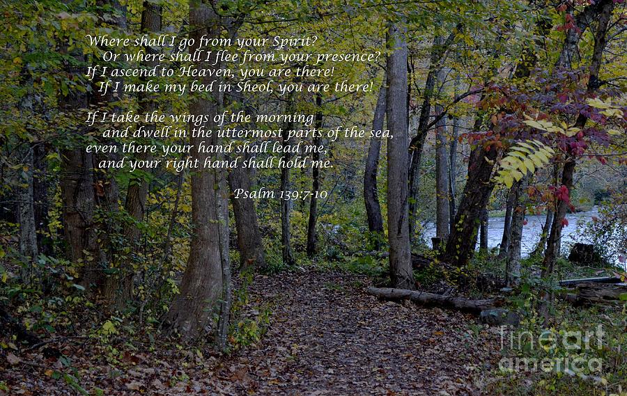 Scripture Photograph - Where Shall I Go by Debra Johnson