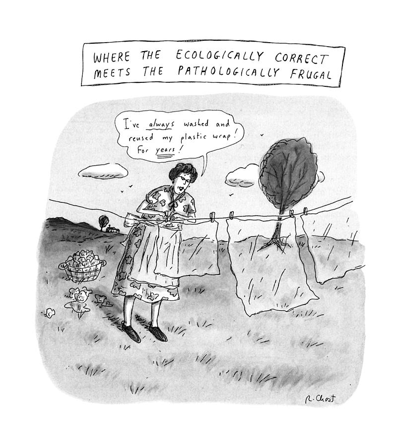 Where The Ecologically Correct Meets Drawing by Roz Chast