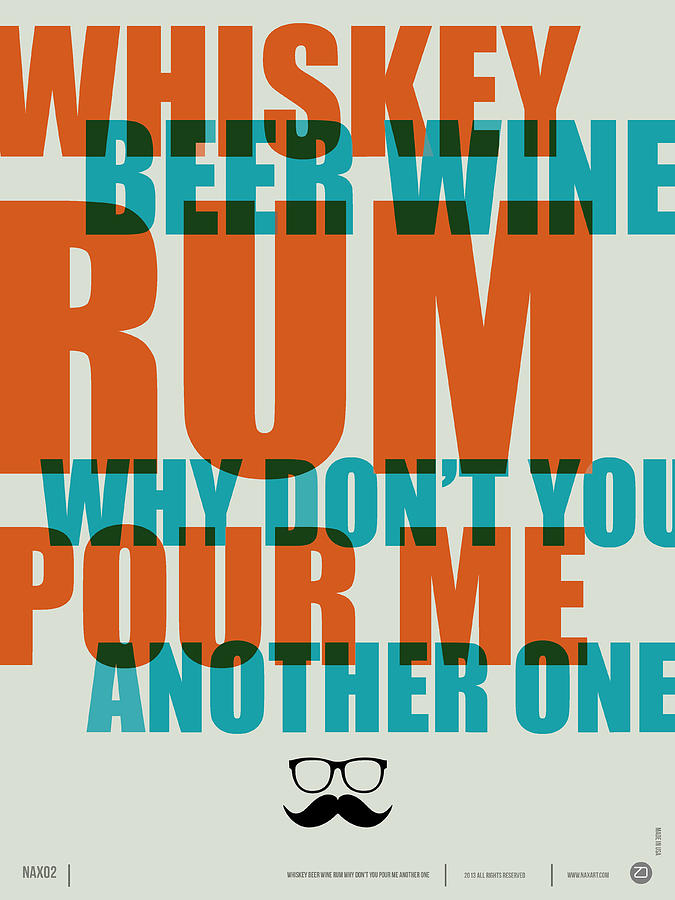 Quotes Digital Art - Whiskey Beer And Wine Poster by Naxart Studio