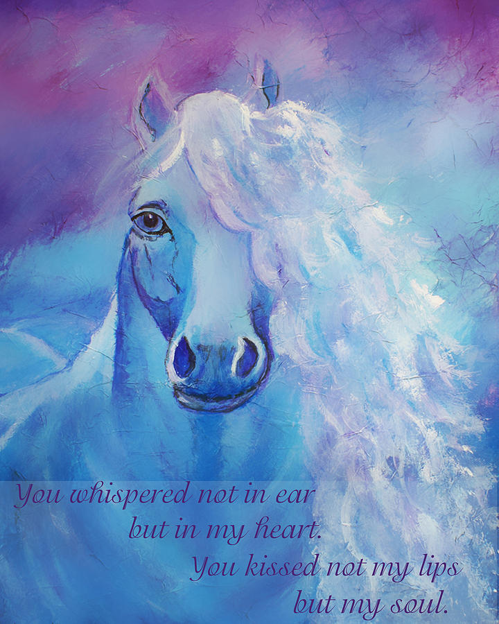 Horse Painting - Whispers To My Heart by The Art With A Heart By Charlotte Phillips
