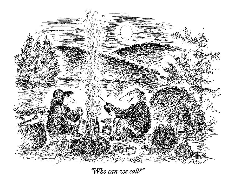 Who Can We Call? Drawing by Edward Koren