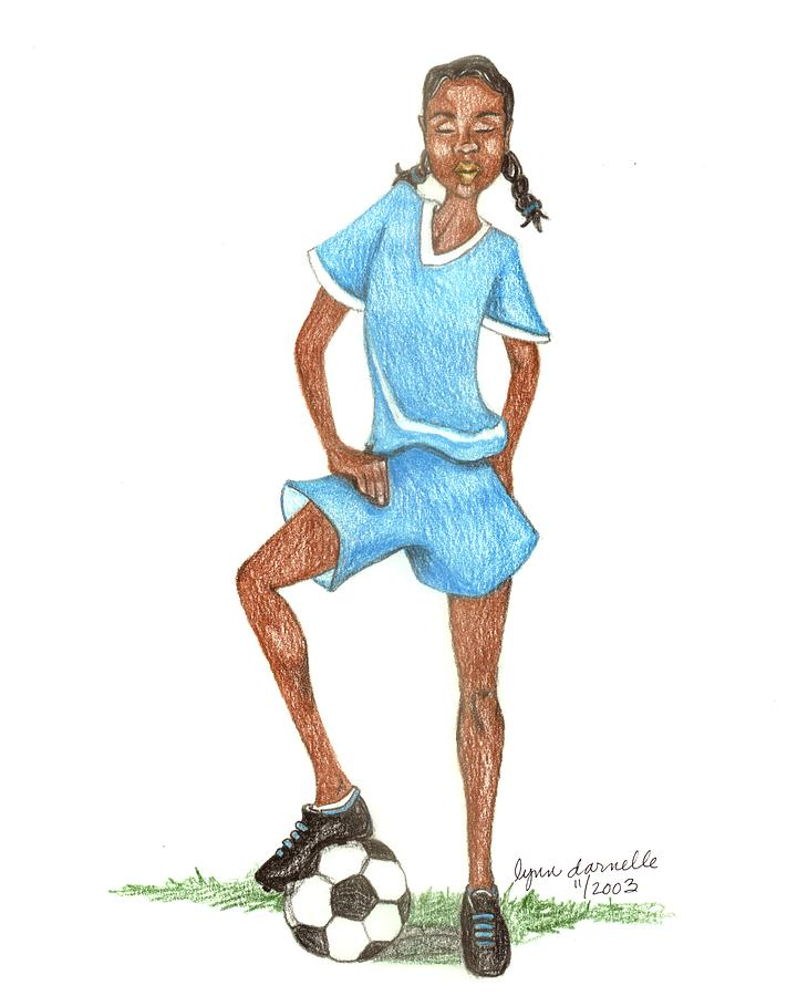 Girl Drawing - Who Says Black Girls Dont Play Soccer by Lynn Darnelle
