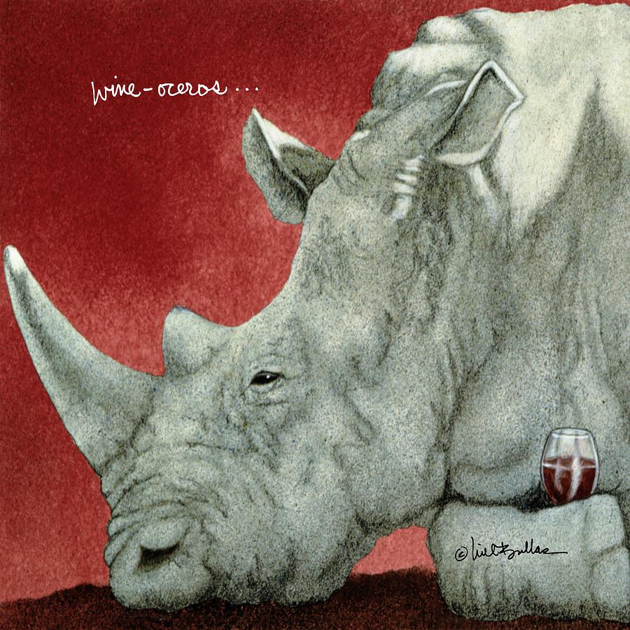 Will Bullas Painting - Wine-oceros... by Will Bullas