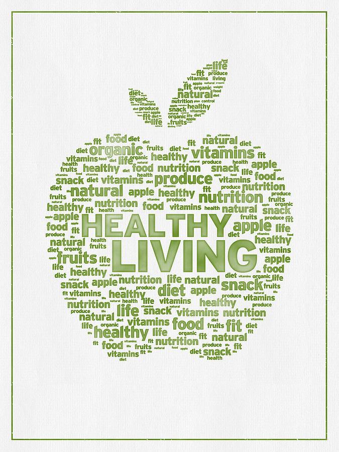 Apple Digital Art - Words Healthy Living - Green Ink by Aged Pixel