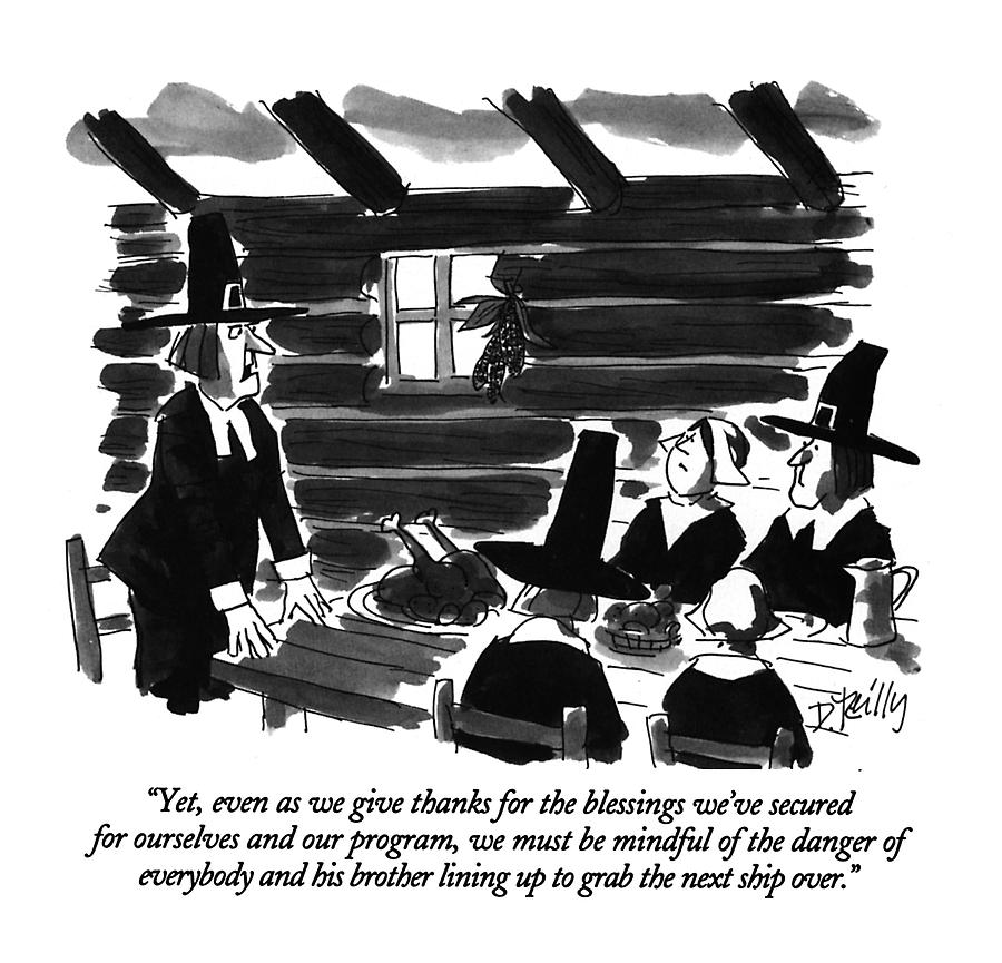 Yet, Even As We Give Thanks For The Blessings Drawing by Donald Reilly