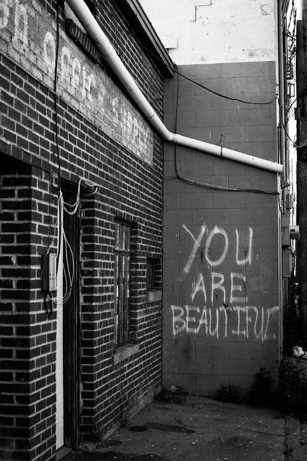 Graffiti Photograph - You Are Beautiful by Nathan Hillis