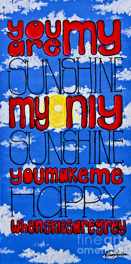 Mixed Media Painting - You Are My Sunshine by Melissa Sherbon