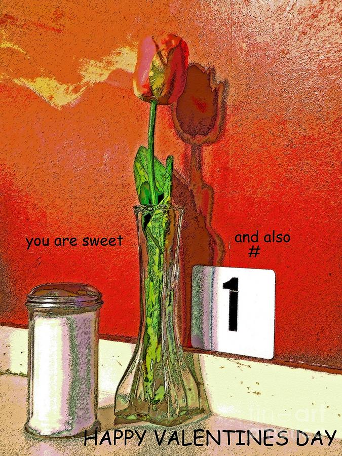 Valentine Photograph - You Are Number 1 by Joe Pratt