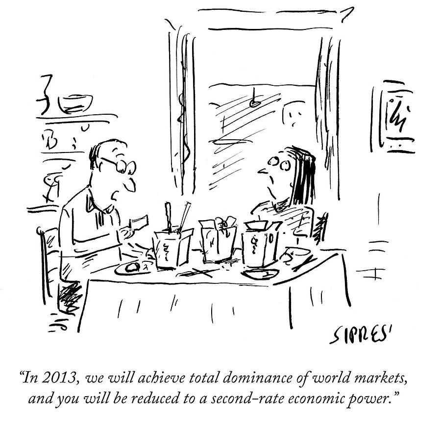 Cartoon Drawing - You Will Be Reduced To A Second-rate Economic by David Sipress