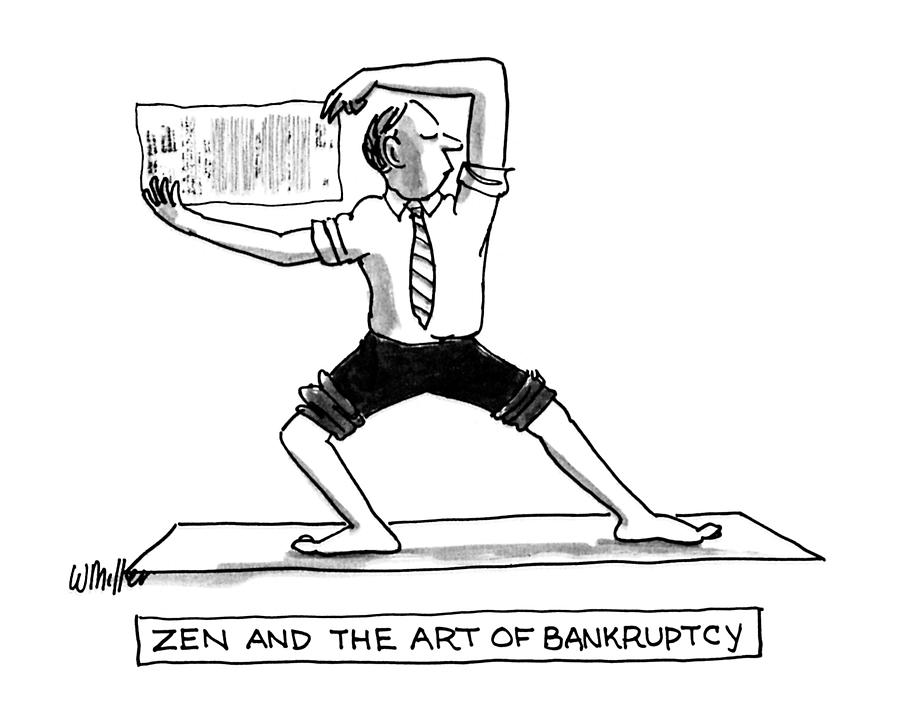 Titles Drawing - Zen And The Art Of Bankruptcy by Warren Miller