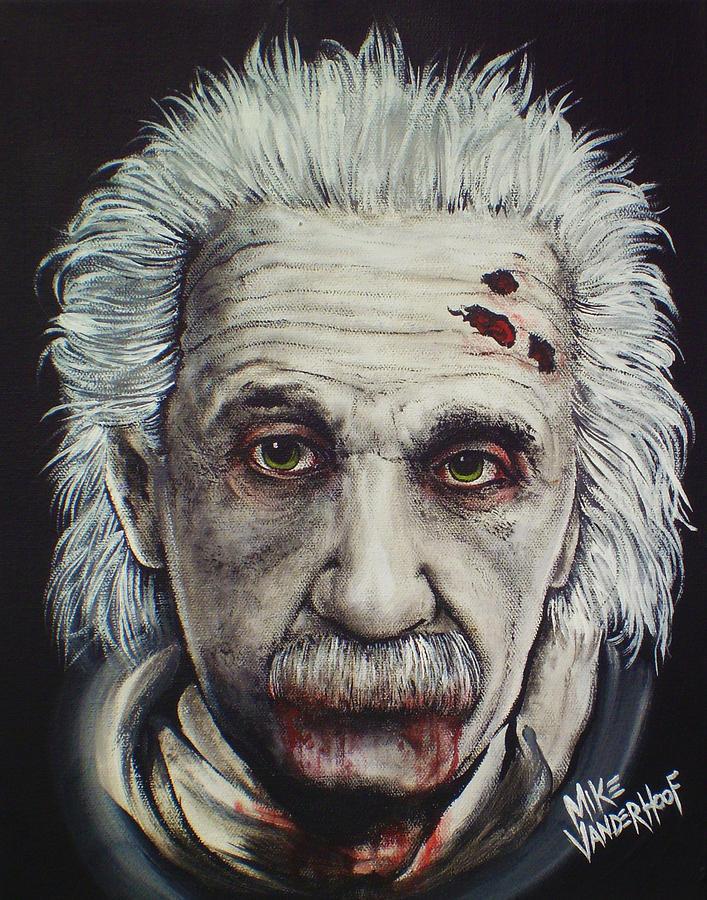Albert Einstein Painting - Zombie Einstein by Michael Vanderhoof