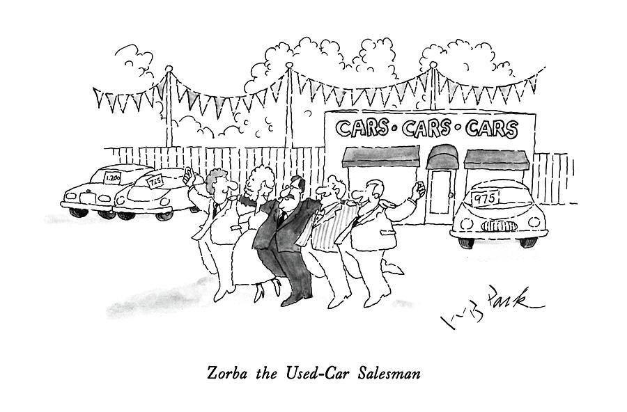 Zorba The Used-car Salesman Drawing by W.B. Park