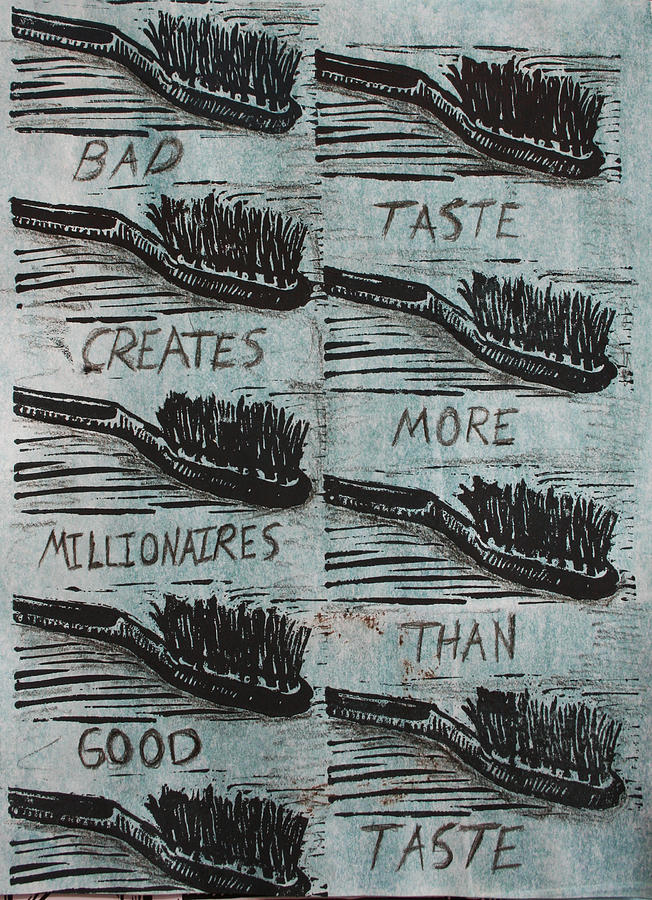 Toothbrush Mixed Media - Bad Taste by William Cauthern