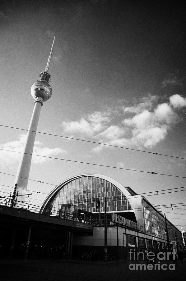 Berlin Photograph - berliner fernsehturm Berlin TV tower symbol of east berlin and the Alexanderplatz railway station by Joe Fox