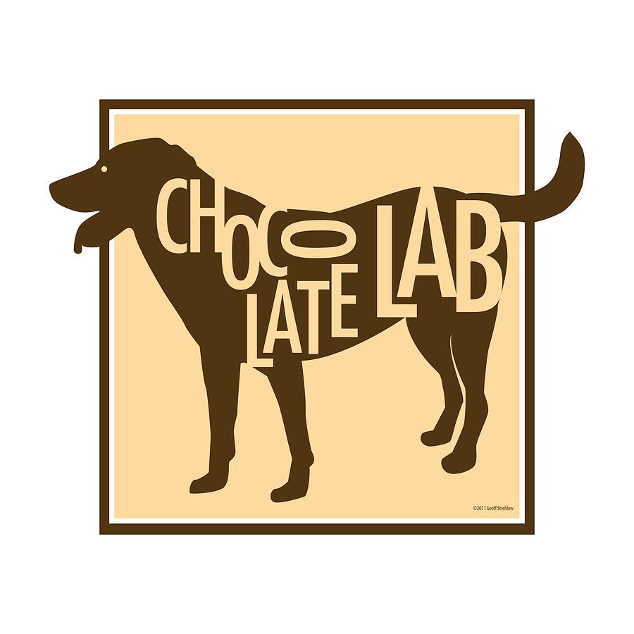 Dog Digital Art - Chocolate Lab by Geoff Strehlow
