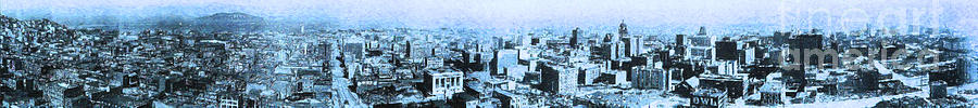 San Francisco Photograph - San Francisco Skyline Panorama 1909 From The Ferry Building Through South Of Market . Blue by Wingsdomain Art and Photography