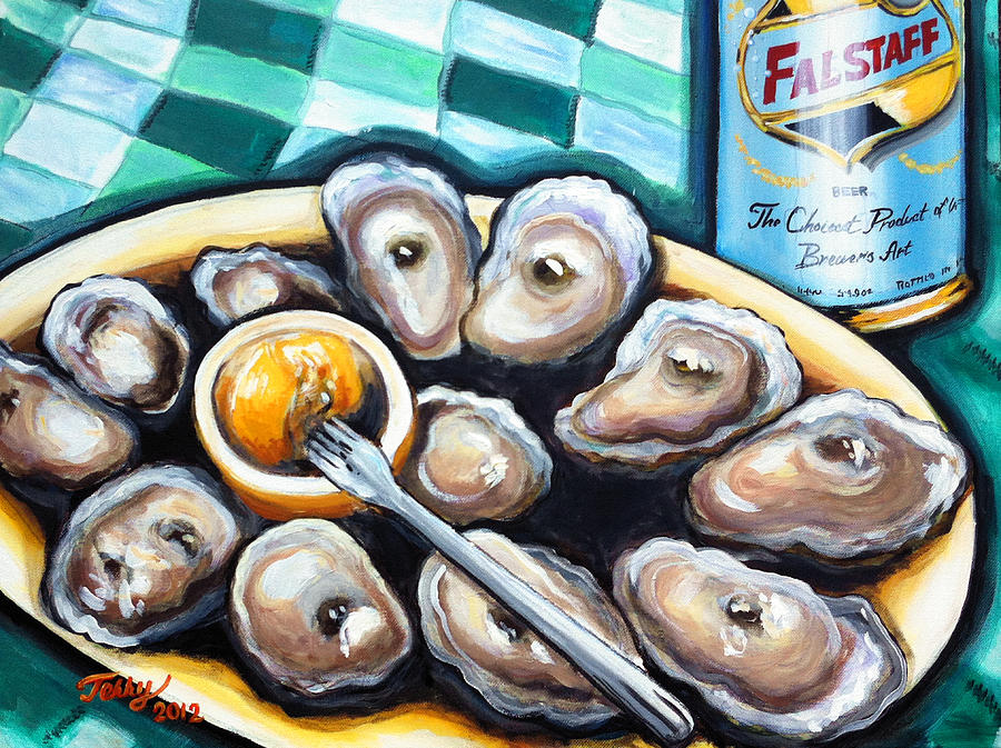 New Orleans Food Painting - 12 Raw And A Cold Falstaff by Terry J Marks Sr