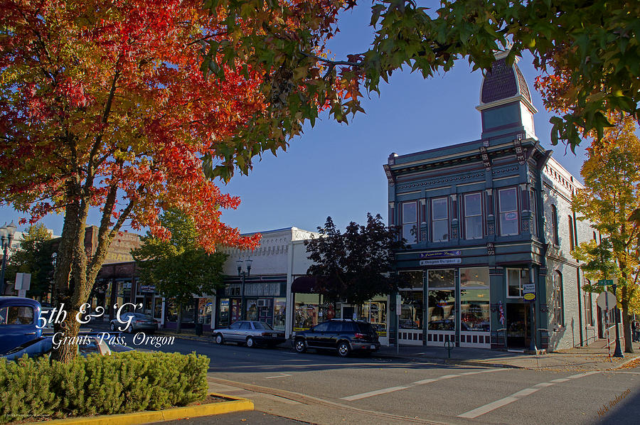 Street Photograph - 5th And G Street In Grants Pass With Text by Mick Anderson