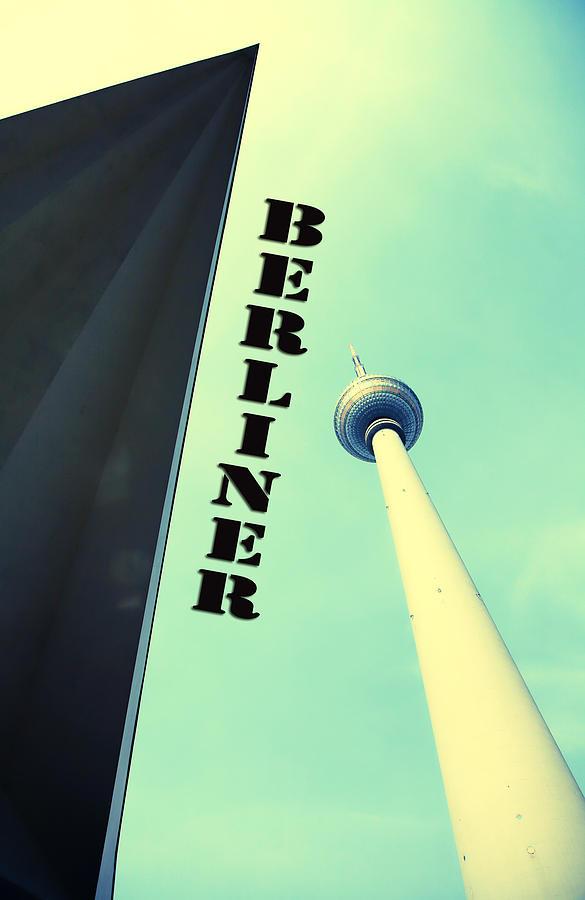 Berlin Tv Tower Photograph - Berlin Tv Tower by Falko Follert