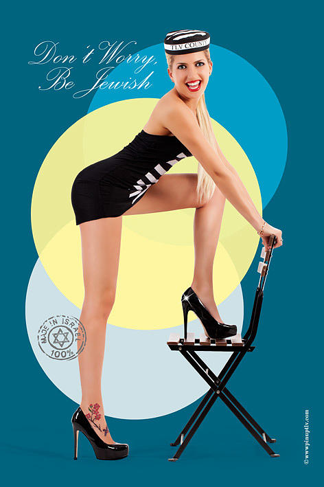 Pin Up Photograph - Dont Worry Be Jewish by Pin Up TLV