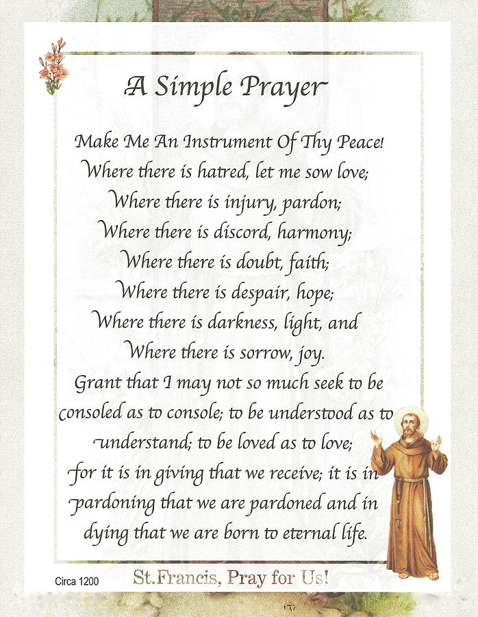 This Simple Prayer By St. Francis Of Assis Is On A Soft Faded Backgrond Of St. Francis With Trees & Flowers. Mixed Media - A Simple Prayer By Saint Francis by Desiderata Gallery