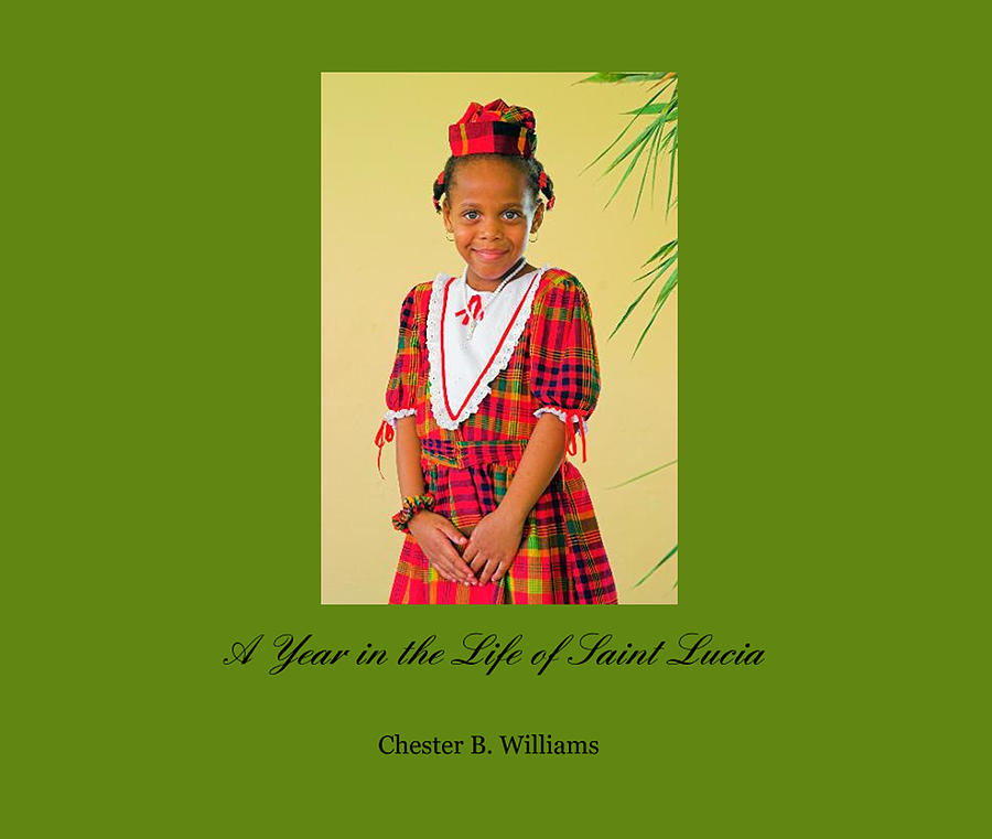 A year in the Life of St Lucia by Chester Williams