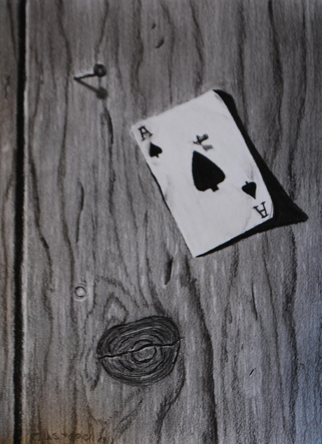 Still Life Drawing - Ace Of Spades by Brian Hustead