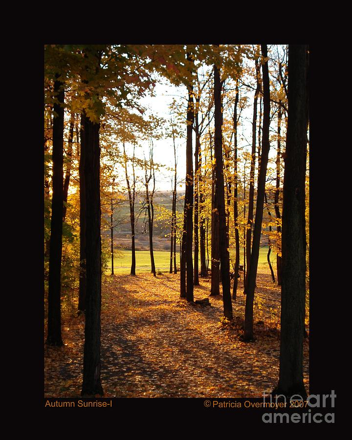 Landscape Photograph - Autumn Sunrise-i by Patricia Overmoyer