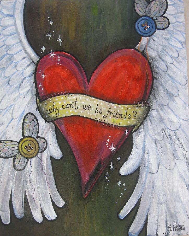 Heart Painting - Be Friends by Salwa  Najm